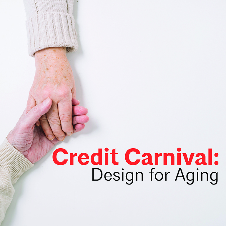 Credit Carnival: Design for Aging