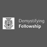 Demystifying Fellowship Workshop