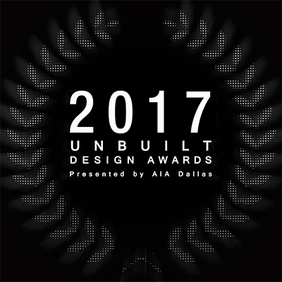 2017 Unbuilt Design Awards Call for Entries Deadline