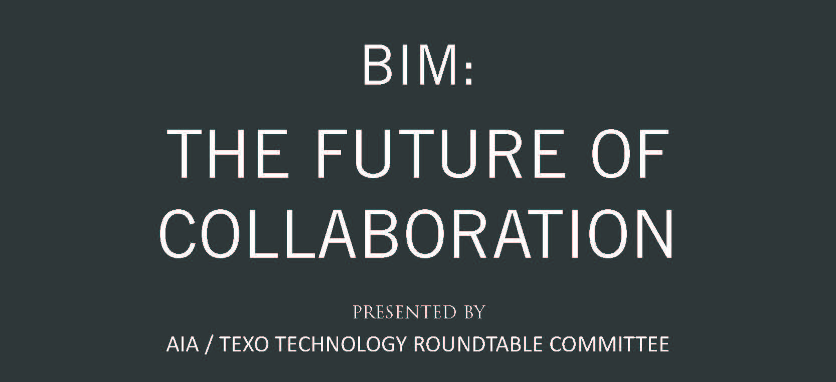 AIA|TEXO Technology Roundtable