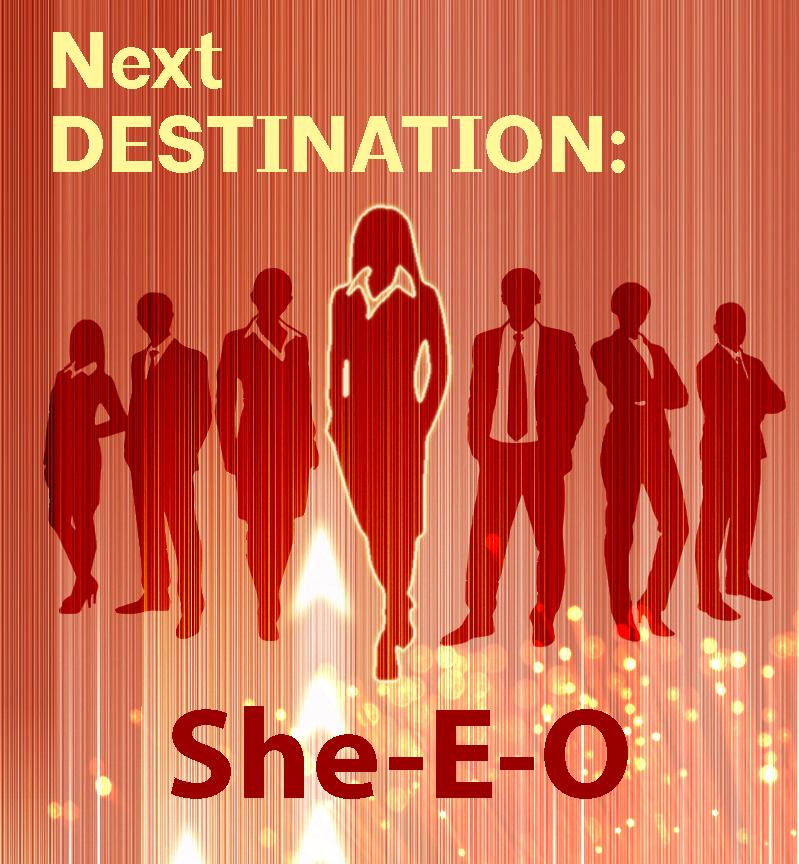 Next Destination: She-E-O