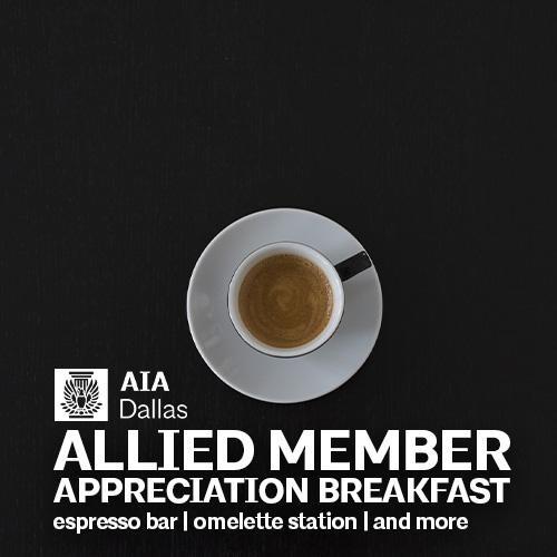 Allied Members Appreciation Breakfast