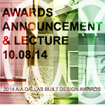 2014 Design Awards Announcement & Lecture