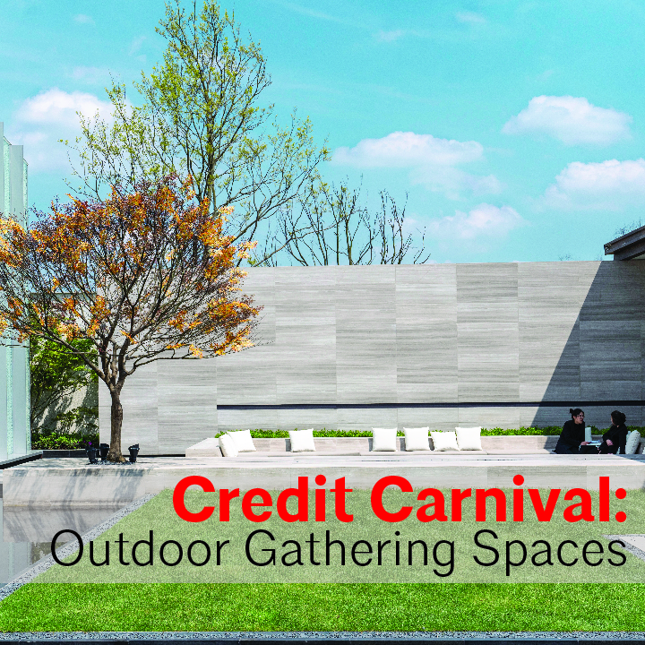 Credit Carnival: Outdoor Gathering Spaces