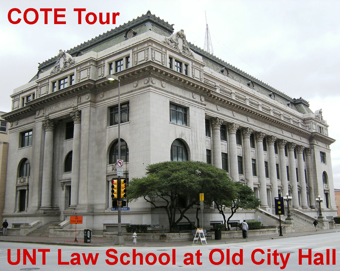 COTE Tour of UNT Law School at Old Dallas City Hall