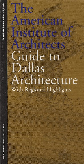 AIA Guide to Dallas Architecture